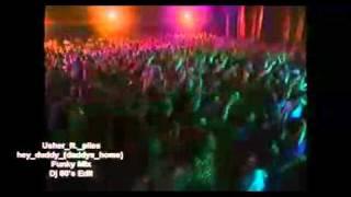 Usher ft  plies   hey daddy daddys home Funky Mix Dj 80's Edit 96