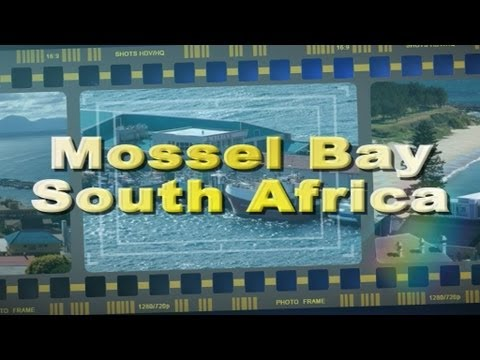 Visit Mossel Bay on the Garden Route South Africa – Africa Travel Channel