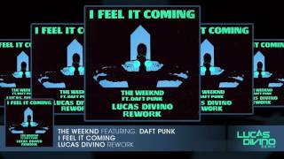 The Weeknd Feat. Daft Punk - I Feel It Coming (Lucas Divino Rework) [FREE DL IN DESCRIPTION)