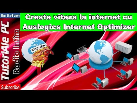Creste viteza la internet cu Auslogics Internet Optimizer