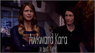 Awkward Kara Is Best Kara [ Humor/Silly Stuff]