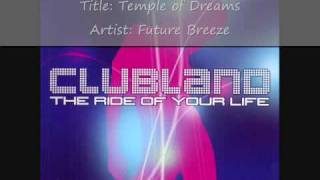 Clubland (2002) Cd 1 - Track 11 - Future Breeze- Temple of Dreams