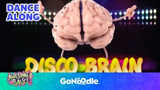 Disco Brain - Awesome Sauce | GoNoodle