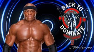 "Bobby Lashley Theme 2018 ""Dominate"""