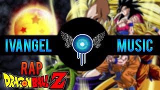DRAGON BALL Z RAP - Ivangel Music | RAPMOVIE  (Bola de Dragonz Rap)