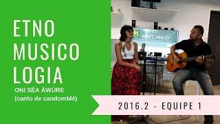 Música: Oni séa àwúre (canto de candomblé) / Equipe: SAMARA E Rômulo Adhriel