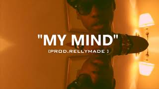"[FREE] ""My Mind"" Speaker Knockerz/Mook/RellyMade Type Beat (Prod.RellyMade)"