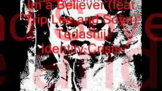 I'm a Believer Tedashii (feat. Trip Lee & Soye)