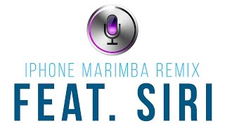 iPhone Marimba Ringtone ft. Siri - Trap Remix 2017