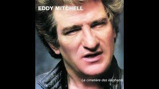 Eddy Mitchell   J'ai déjà donné        1982