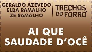 Ai que saudade d'ocê - Geraldo Azevedo / Elba Ramalho / Zé Ramalho