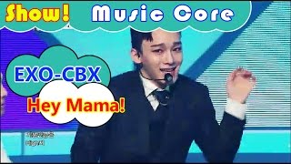 [HOT] EXO-CBX - Hey Mama!, 첸백시 - 헤이 마마! Show Music core 20161105