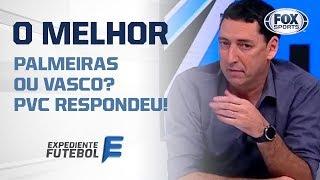 QUAL O MELHOR EDMUNDO: DE PALMEIRAS OU VASCO? PVC RESPONDEU!