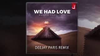 Monoir feat. June - We Had Love (DeeJay Paris Remix)