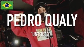 Pedro Qualy [ Haikaiss ] - Untitled ( Prod By Tuchê ) | TCE MIC CHECK