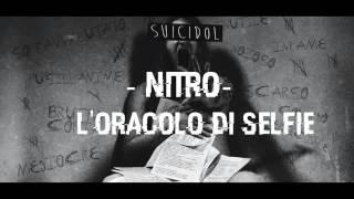 Nitro - L'oracolo di selfie SUICIDOL 2015