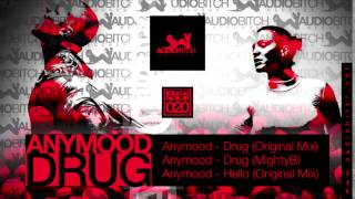 Anymood - Drug (Original Mix)