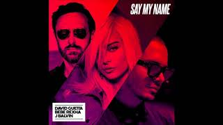 David Guetta, Bebe Rexha & J Balvin - Say My Name (Male Version)
