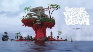 Gorillaz - To Binge - Plastic Beach