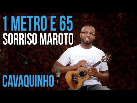 Sorriso Maroto - 1 Metro E 65