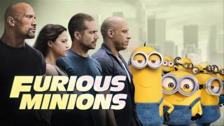 See you again - Minions - Fast and Furious 7