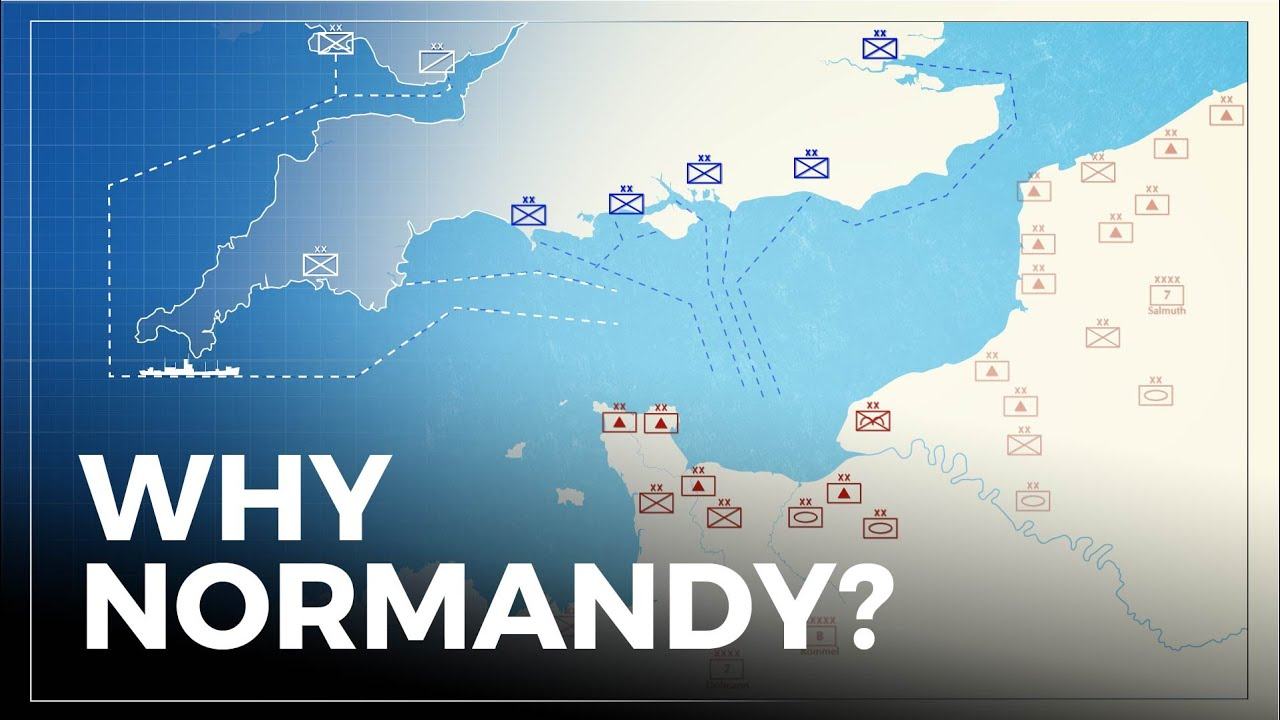 Why Was Normandy Selected For D-Day?