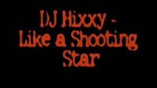 DJ Hixxy - Shooting Star