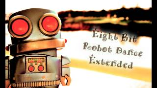 TeknoAXE's Royalty Free Music - Intro #39-A (Eight Bit Robot Dance Extended) Electro/Techno/House
