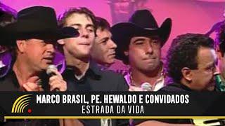 Marco Brasil, Pe. Hewaldo e Convidados - Estrada da Vida - Terra Sertaneja