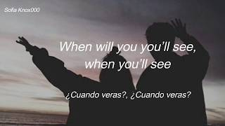 Isabelle yardley -  When will you see (sub español e ingles, lyrics)