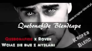 4.Quebonafide x Rover - Wciąż się bije z myślami (KropkaBlend)