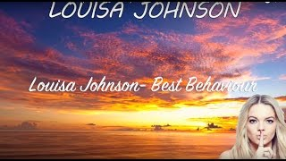 Louisa Johnson Best Behaviour (Official Lyric Video)