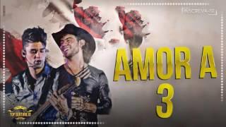 Munhoz e Mariano   Amor a 3 DVD 2016