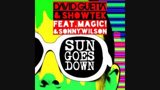 David Guetta & Showtek - Sun Goes Down ft. Magic ! & Sonny Wilson