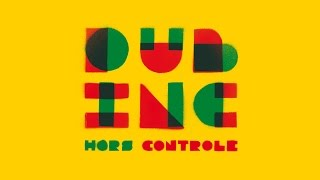 "Dub inc - Get Mad (Album ""Hors controle"")"
