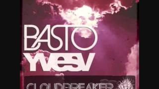 Basto Vs Yves V - Cloud Breaker