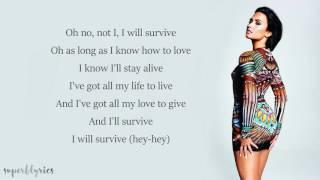 Demi Lovato - I Will Survive - Lyrics width=