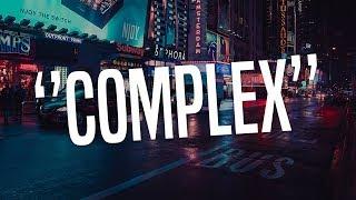 Dancehall Instrumental 2018 ''Complex'' [Afropop Type Beat]