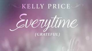 Grateful(Everytime)-Kelly Price