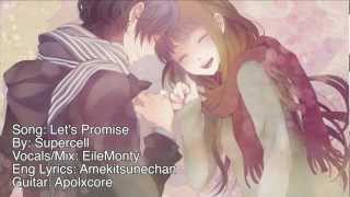 Let's Promise : 約束をしよう ~ Supercell ~ ENGLISH Cover