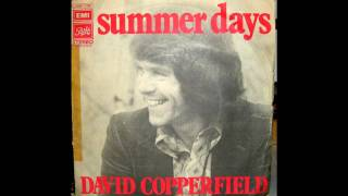 David Copperfield - Summer Days ♫ 1973 ♫