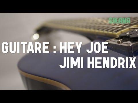 Comment jouer Hey Joe de Jimi Hendrix