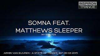 Somna Feat. Matthews Sleeper - My Shelter