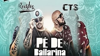 CTS Kamika-z Feat Rechteg - Pé de Bailarina (LYRIC VIDEO)