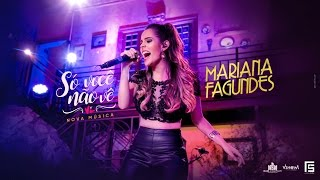 Mariana Fagundes – Só Você Não Vê (DVD Ao Vivo em São Paulo) HD