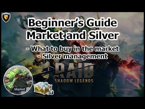 RAID: SL - Beginner's Guide to The Market and Silver Management