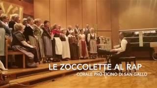 """Corale Pro Ticino San Gallo canta """"Le Zoccolette al Rap 2018"""""""