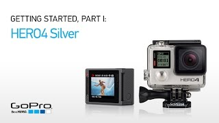GoPro HERO4 Silver: Getting Started (Part I)