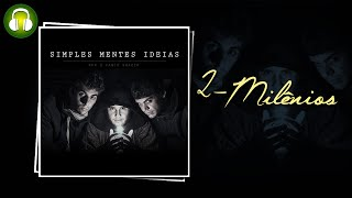 Milênios (Música e Letra) - Fabio Brazza e RPK