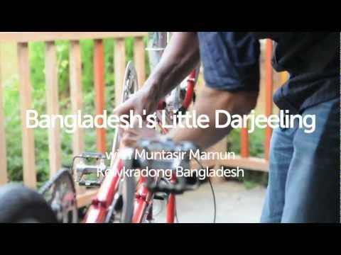 Bangladesh's Little Darjeeling with Muntasir Mamun, Kewkradang Bangladesh